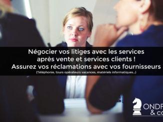 Litiges, services, après-vente, service client, assurer, réclamations, fournisseurs, téléphonie, tours opérateurs vacances, matériels informatiques